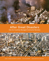 After great disasters: How six countries managed community recovery