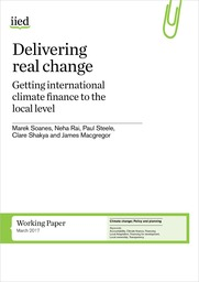 Delivering real change: getting international climate finance to the local level