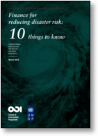 Finance for reducing disaster risk: 10 things to know
