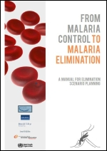 From malaria control to malaria elimination: a manual for elimination scenario planning
