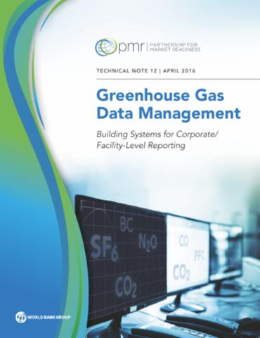 Greenhouse gas data management: building systems for corporate/facility-level reporting