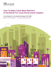How to make cities more resilient: a handbook for local government leaders