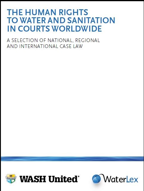 The human rights to water and sanitation in courts worldwide