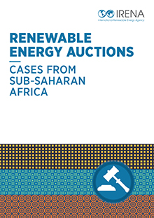 Renewable energy auctions: cases from sub-Saharan Africa