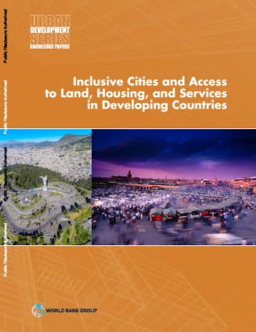 Inclusive cities and access to land, housing, and services in Developing Countries