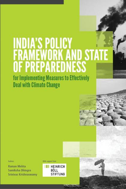 India's policy framework and state of preparedness for implementing measures to effectively deal with climate change