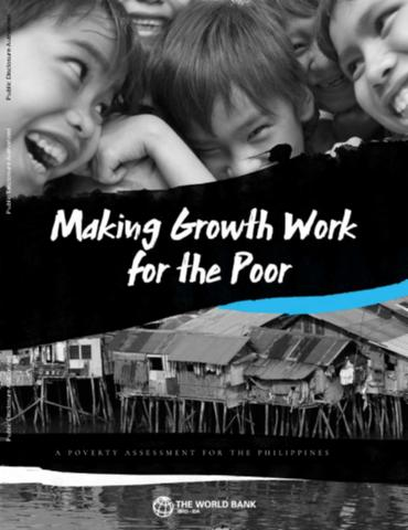 Making growth work for the poor : a poverty assessment for the Philippines