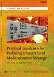 Practical guidance for defining a smart grid modernization strategy: the case of distribution
