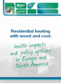 Residential heating with wood and coal: health impacts and policy options in Europe and North America
