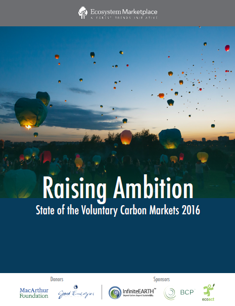 Raising ambition: State of the Voluntary Carbon Markets 2016
