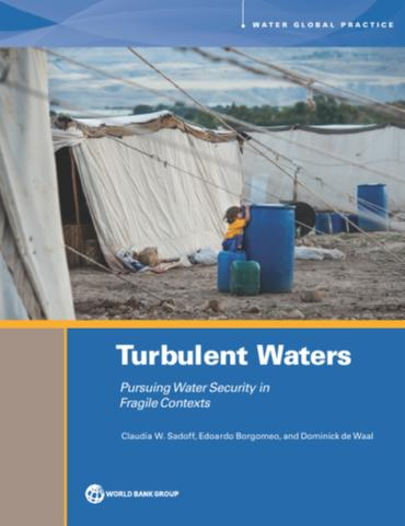 Turbulent waters: pursuing water security in fragile contexts