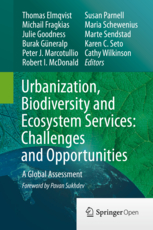 Urbanization, biodiversity and ecosystem services: challenges and opportunities - a global assessment