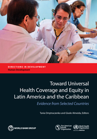 Toward universal health coverage and equity in Latin America and the Caribbean: evidence from selected countries
