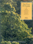 The price of forests: proceedings of a seminar on the economics of the sustainable use of forest resources