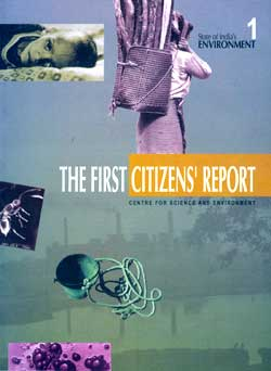 The state of India's environment: the first citizen's report