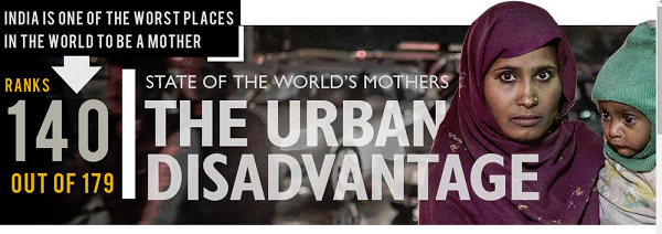 State of the world's mothers - The urban disadvantage