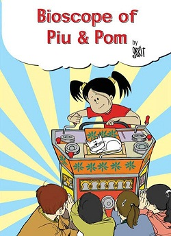 Bioscope of Piu & Pom