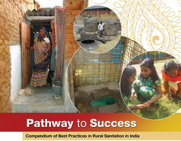Pathway to success: compendium of best practices in rural sanitation in India