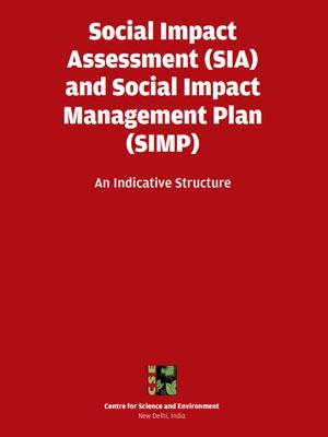 Social Impact Assessment (SIA) and Social Impact Management Plan (SIMP): an indicative structure