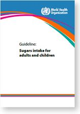 Sugars intake for adult and children: guideline